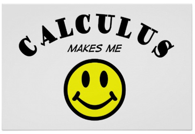 Calculus Makes Me :)