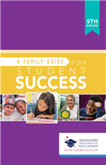 A Family Guide For Student Success - 5th Grade
